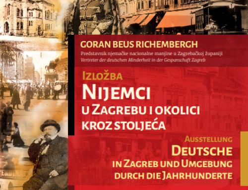"""IZLOŽBA """"Nijemci u Zagrebu i okolici kroz stoljeća/Deutsche in Zagreb und Umgebung durch die Jahrhunderte"""""""