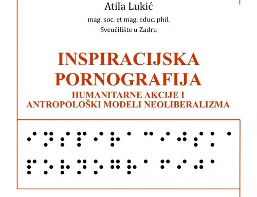 Inspiracijska pornografija: Humanitarne akcije i antropološki modeli neoliberalizma